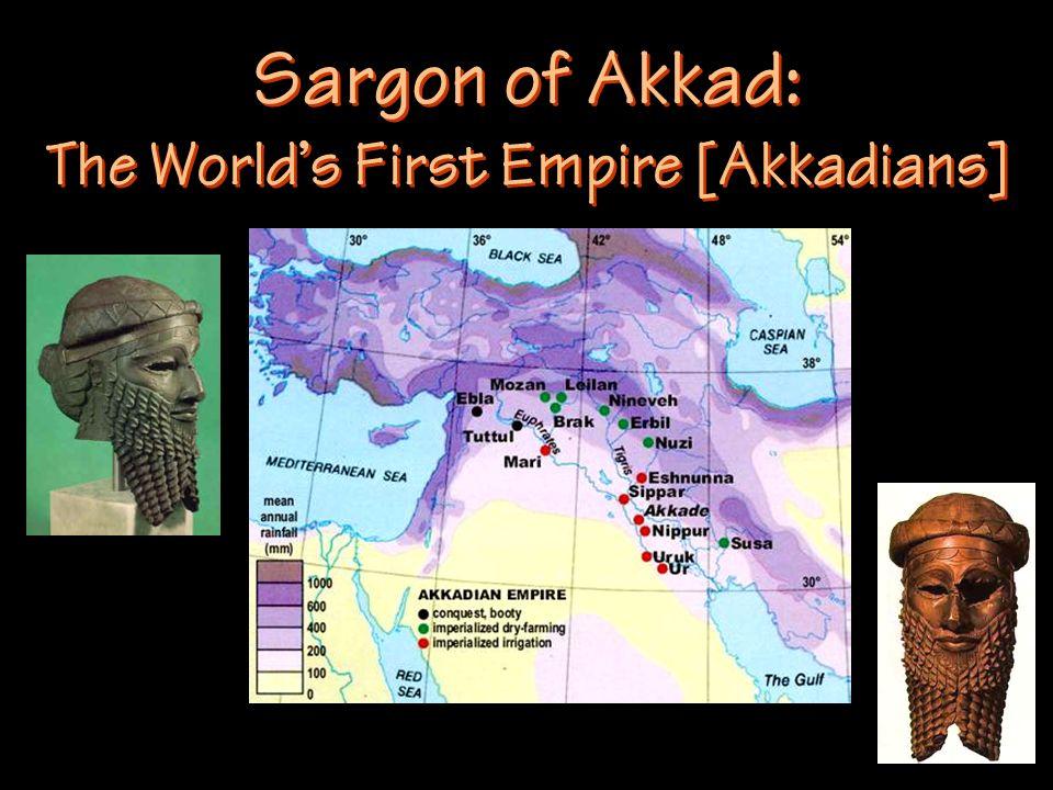 Sargon of Akkad: The World's First Empire [Akkadians]